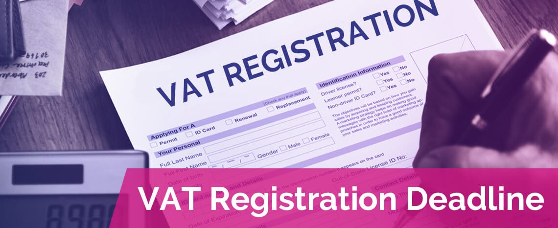 what is the last date of VAT Registration?