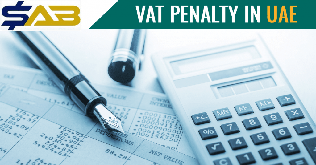Complete list of VAT Fines and Penalties in UAE
